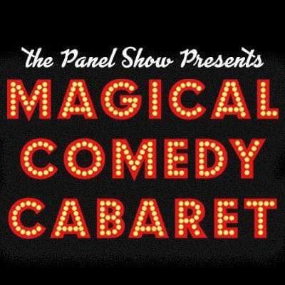 Panel Show Presents: Magical Comedy Cabaret