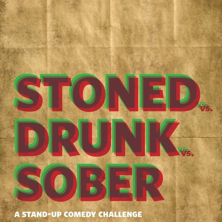 Stoned vs Drunk vs Sober