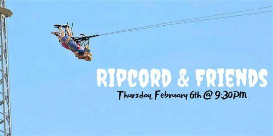 Ripcord & Friends