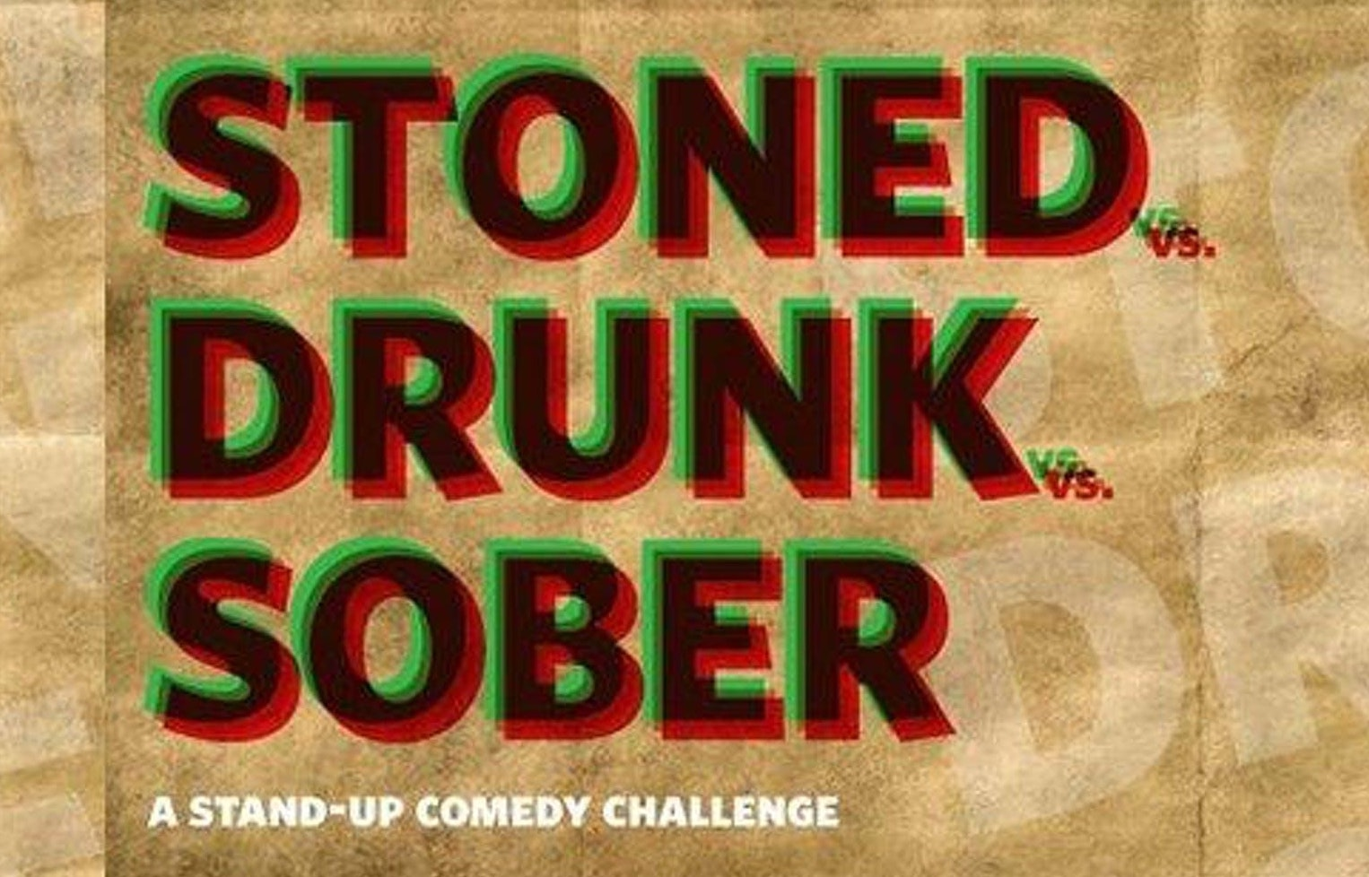 Stoned Vs. Drunk Vs. Sober